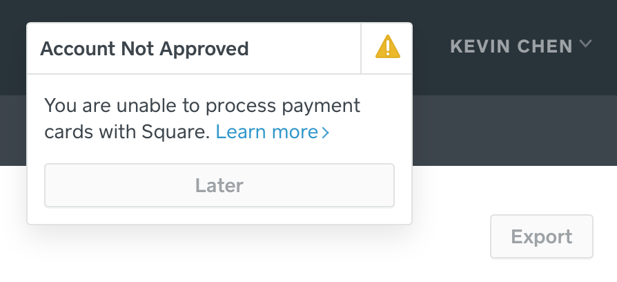 A popup saying Account Not Approved appears every time I log in.
